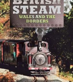British Steam In Wales and the Borders