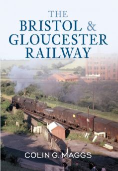 BOOK: The Bristol & Gloucester Railway