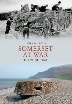 BOOK: Somerset At War Through Time
