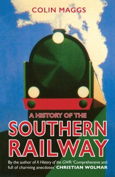 BOOK: A History of the Southern Railway