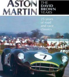 Aston Martin: The David Brown Years