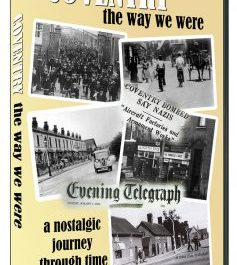 Coventry: The Way We Were