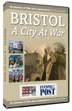 Bristol: A City At War