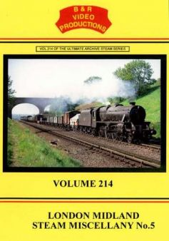 London Midland Steam Miscellany Part 5