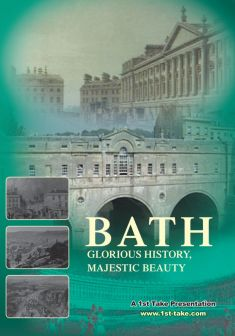 Bath: Glorious History, Majestic Beauty