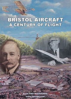 Bristol Aircraft - A Century of Flight