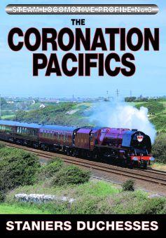 The Coronation Pacifics: Stanier's Duchesses