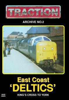 East Coast Deltics: Part 1, King's Cross to York
