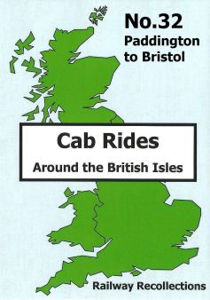 Cab Rides Around The British Isles (No. 32): Paddington to Bristol