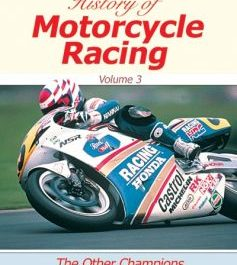 Castrol Motorcycle History Vol. 3