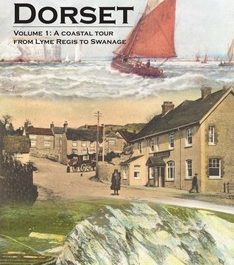 Discovering Dorset (Volume 1)