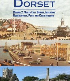 Discovering Dorset (Volume 2)