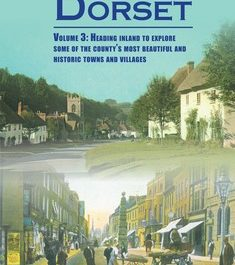 Discovering Dorset (Volume 3)