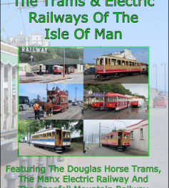 Trams And Electric Railways Of The Isle Of Man