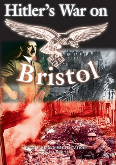 Hitler's War on Bristol