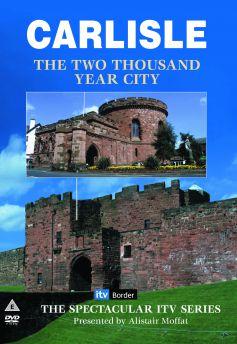 Carlisle: 2000 Year Old City