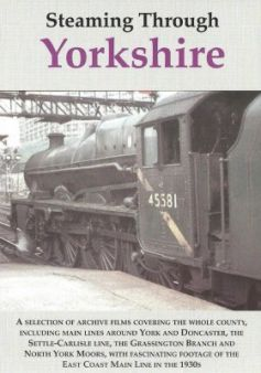 Steaming Through Yorkshire