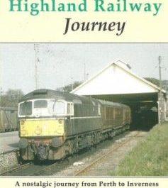 A Highland Railway Journey