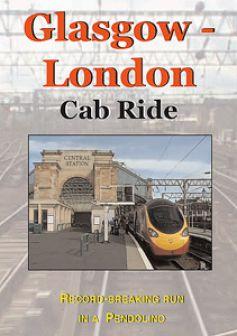 Record Run: Glasgow to London Euston Cab Ride (2 DVDs)