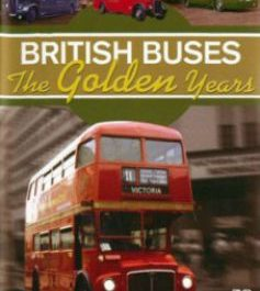 British Buses: The Golden Years