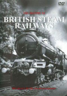 The History of British Steam Railways
