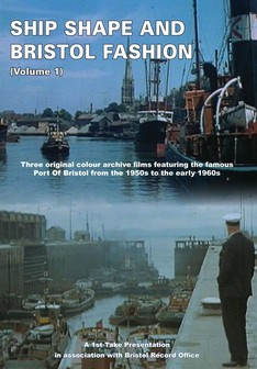 Ship Shape And Bristol Fashion (Volume 1)
