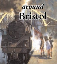 Steam Around Bristol