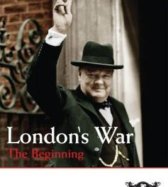 London's War Part 1: The Beginning (The Gathering Storm)