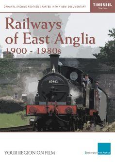 Railways Of East Anglia (Railways Past)