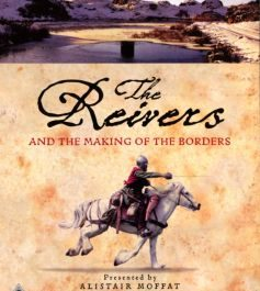 The Reivers and the making of the Borders