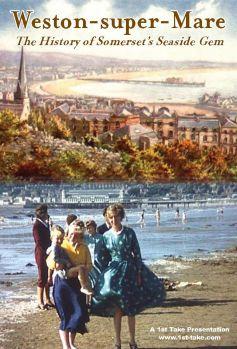 Weston-super-Mare: The History of Somerset's Seaside Gem