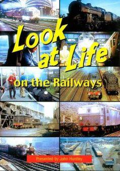 Look At Life On the Railways