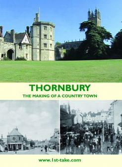 Thornbury - The Making of a Country Town