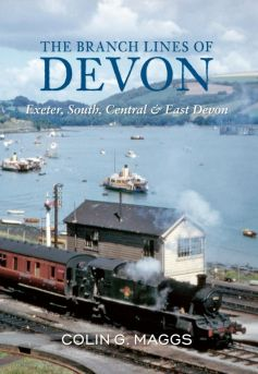 BOOK: The Branch Lines of Devon: Exeter, South, Central & East Devon