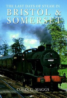 BOOK: The Last Days of Steam in Bristol & Somerset
