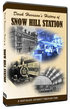 Derek Harrison's History of Snow Hill Station