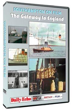 Southampton On Film: The Gateway to England