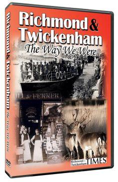 Richmond & Twickenham: The Way We Were