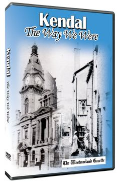 Kendal: The Way We Were