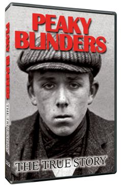 Peaky Blinders: The True Story