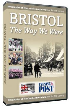 Bristol: The Way We Were