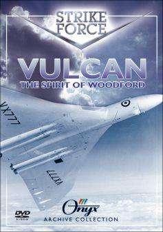 Strike Force: Vulcan - Spirit of Woodford