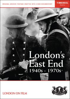 London's East End: 1940s-1970s