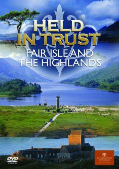Held In Trust: Fair Isle & The Highlands