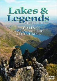 Lakes & Legends of the British Isles: Wales