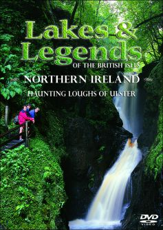 Lakes & Legends of the British Isles: Northern Ireland