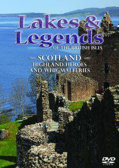 Lakes & Legends of the British Isles: Scotland