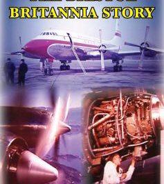 The Bristol Britannia Story