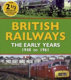 British Railways: The Early Years, 1948-1961