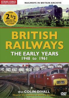 British Railways: The Early Years, 1948-1961